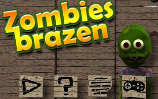 Zombies Brazen